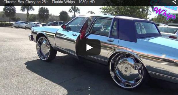 Chrome Box Chevy On 28 S Florida Whips 1080p Hd Big Rims Custom Wheels
